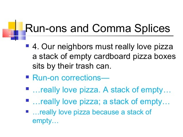 what is a comma splice example