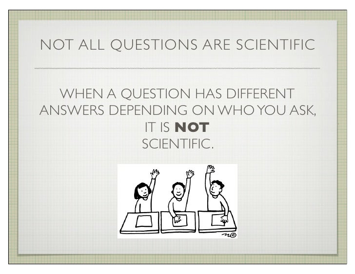 what is a scientific question example